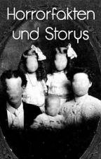 Horrorfakten und Storys by StorywithDeea