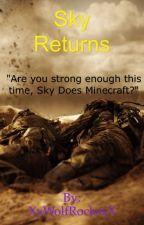 Sky Returns by XxWolfRocksxX