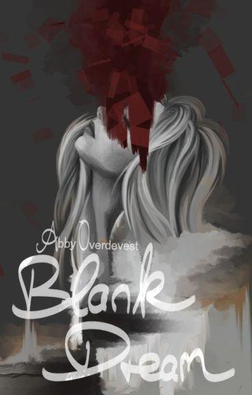 Blank Dream