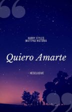 Quiero amarte | Harry Styles by hesclusive