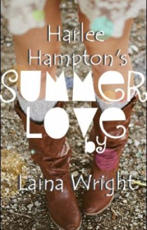 Harlee Hampton's Summer Love by LainaWright
