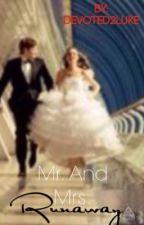 Mr&Mrs Runaway (L.H) (Book 2) by devoted2luke