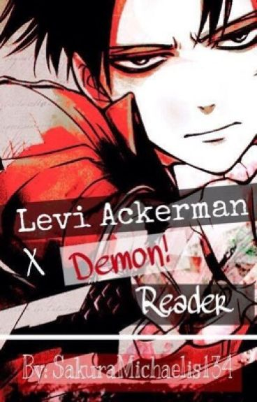 Levi x Demon!Reader