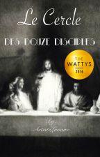 Le Cercle des Douze Disciples by ArtisteLunaire