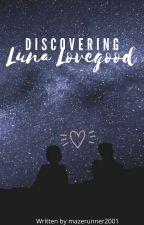 Discovering Luna lovegood by mazerunner2001