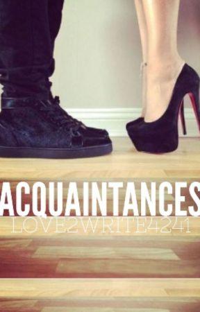 Acquaintances by Love2Write4241