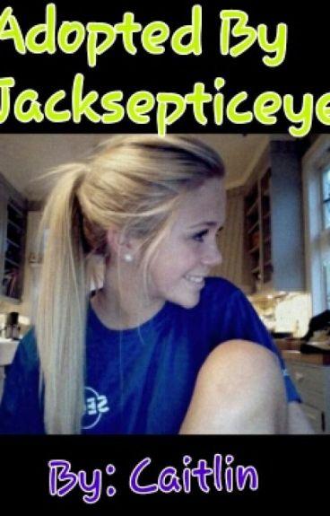 Adopted By Jacksepticeye
