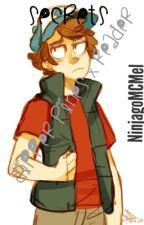 Secrets- Dipper Pines X Reader by NinjagoMCMel