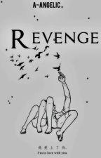 Revenge → j.b TERMINADA by -euphoriaa-