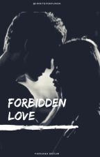 Forbidden Love by iWriteForfunOk