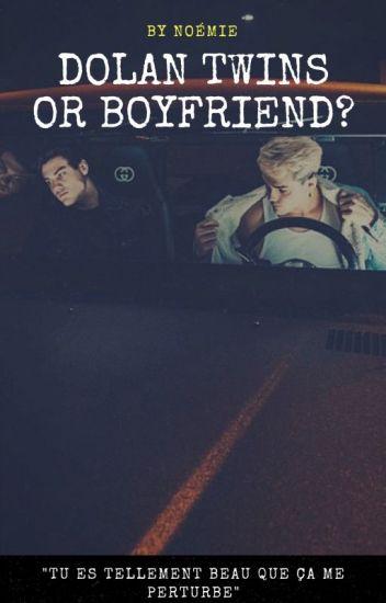 Dolan twins or Boyfriend?