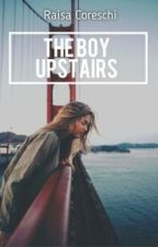 The boy upstairs by RaisaCoreschi