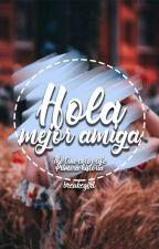 Hola, mejor amiga [1.0] by breakegirl