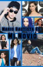 Mario Bautista Es Mi Novio - Mario Bautista y Tu by Danna_Fernandez