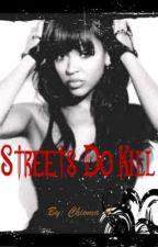 Streets Do Kill by TwilightDays