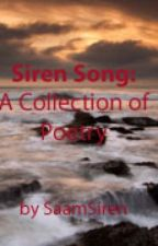 Siren Song: A Collection of Poetry by SaamSiren
