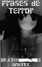Frases de Terror by Sonozaki_Shion