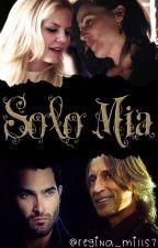Solo mía by Regina_mills7