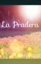 La Pradera [En Pausa] by MarineSoleil