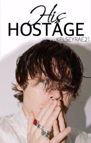 His Hostage (h.s. au)