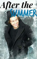 After the Summer | Harry Styles. by xharrystxttosx