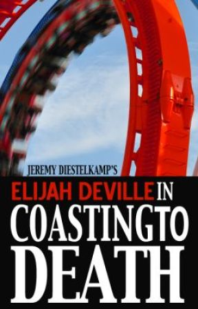 Elijah Deville in Coasting to Death (Chapter 2 excerpt) by jrauthor
