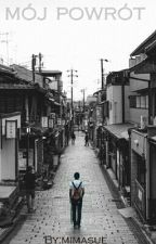 Mój powrót (yaoi) by mimasue