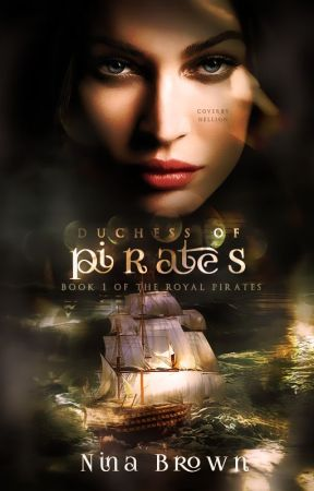 Duchess of Pirates | #1 of the Royal Pirates | by ginnyharryforever