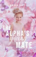 The Alpha's Young Mate | Book 2 by True_lies13