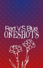 RVB Oneshots by YourDailyFabulous