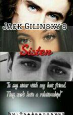 Jack Gilinsky's sister #Wattys2016 by TheAnarchyst