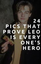 24 Pictures That Prove Leonardo DiCaprio Is Everyone's Hero by awesomebaek-