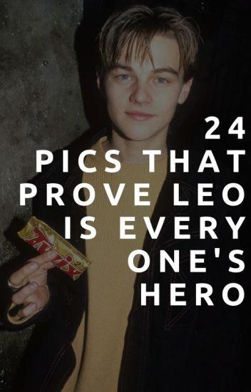 24 Pictures That Prove Leonardo DiCaprio Is Everyone's Hero