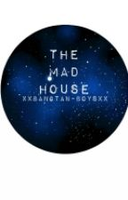 The Mad House (Diabolik lovers fanfic) by Xxbangtan-boysxX