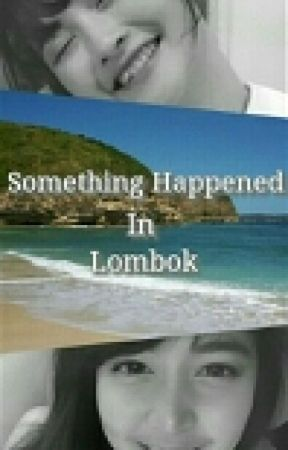 Something Happened in Lombok by Arale_