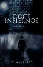 DOCE INFIERNOS by C_J_Martinez
