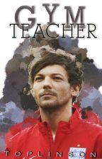 Gym Teacher (Larry Stylinson) Español by rainbxwlouis