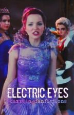 Electric Eyes by dazzlingfanfictions