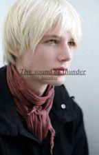 The Sound Of Thunder (Boy X Boy) by shinitzel