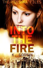 Into the Fire by KGorman