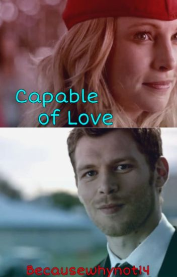 Klaroline: Capable of Love