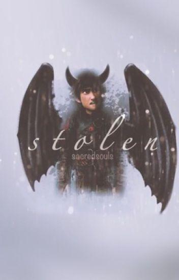 •stolen• [httyd fanfic]