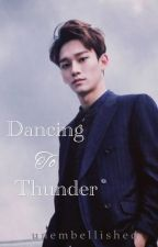 Dancing to Thunder - Kim Jongdae by unembellished