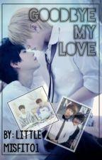 GoodBye My Love ~KyuMin [One-shot] by LittleMisfit01
