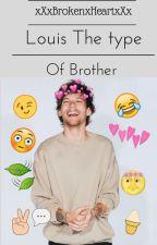 louis' the type of brother by xXxBrokenxHeartxXx