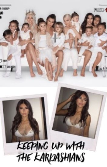 Keeping up with The Kardashians.   j.b, c.d  