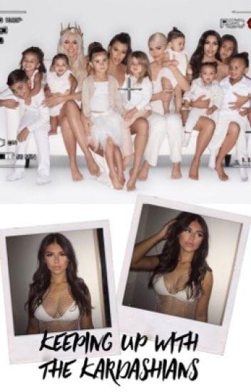 Keeping up with The Kardashians. || EDITANDO