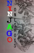 NINJAGO ONESHOTS by _Lila_Loomsdown_