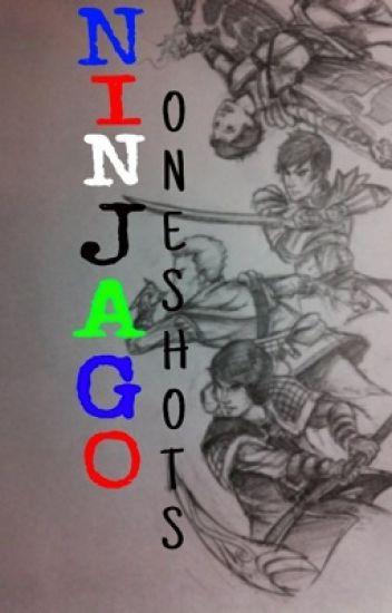 NINJAGO ONESHOTS