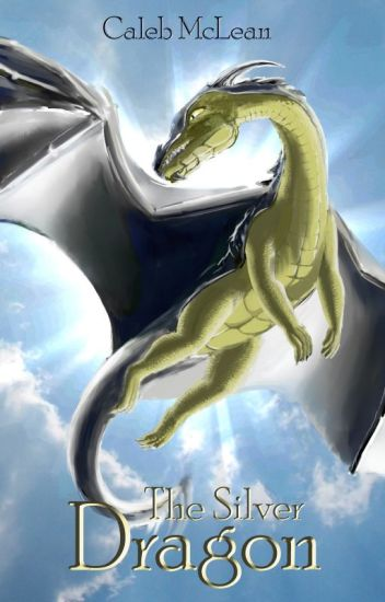 The Silver Dragon (Unpublished, unedited version)